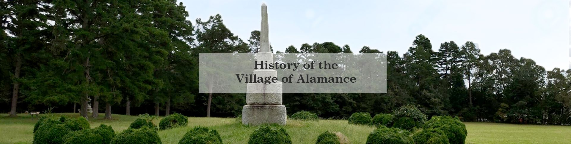 History of the Village of Alamance